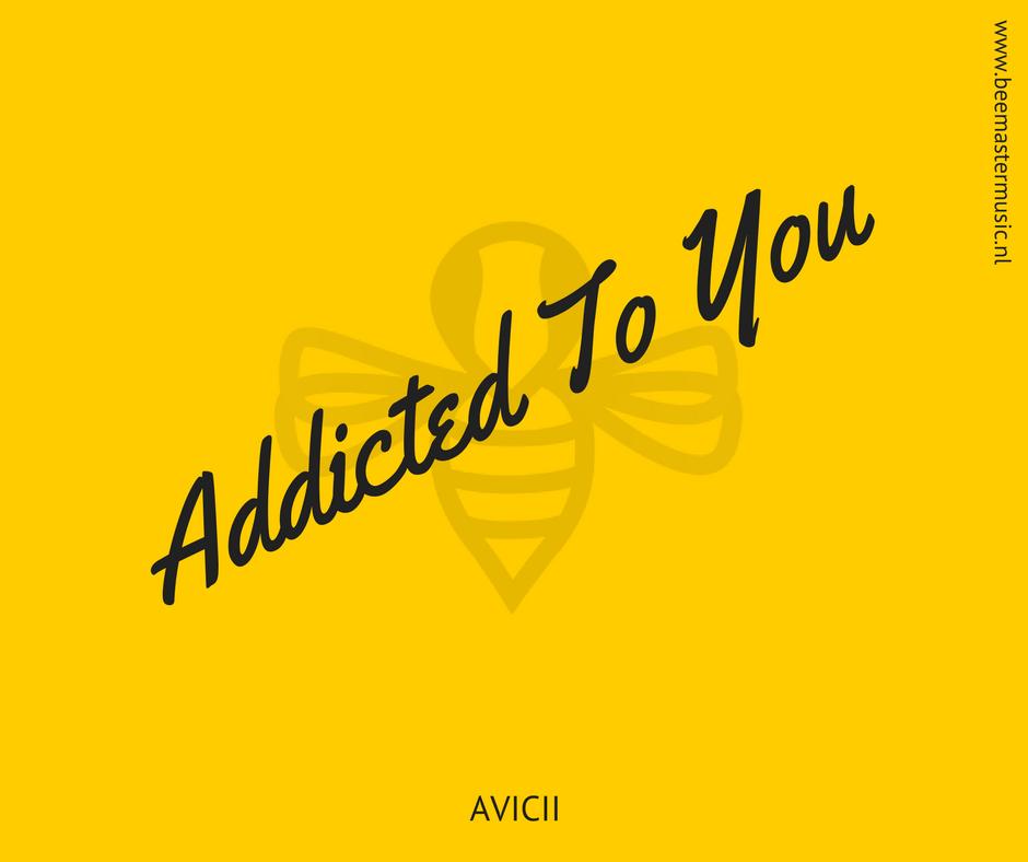 Addicted To You - Koor Arrangement Muziek
