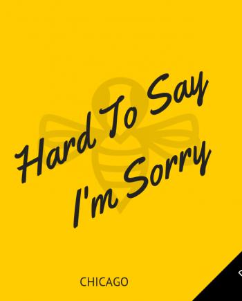 Chicago - Hard To Say I'm Sorry - Arrangementen voor koor en vocal group - Arrangements for choir and vocal group