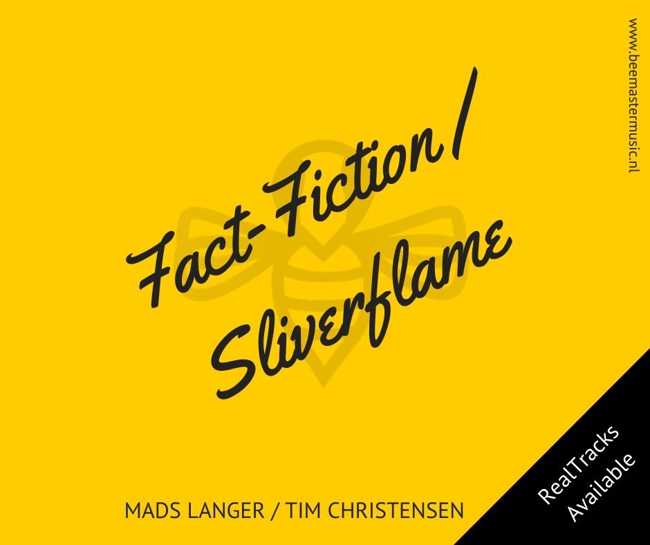 Mads Langer _ Tim Christensen – Fact-Fiction _ Sliverflame – Arrangementen voor koor en vocal group – Arrangements for choir and vocal group